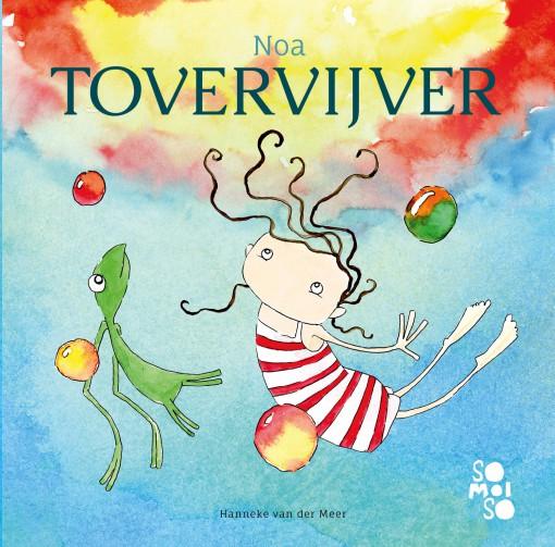 Noa-Tovervijver prentenboek hanneke van der meer voorlezen somoiso